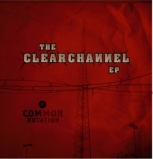 The Clear Channel EP cover